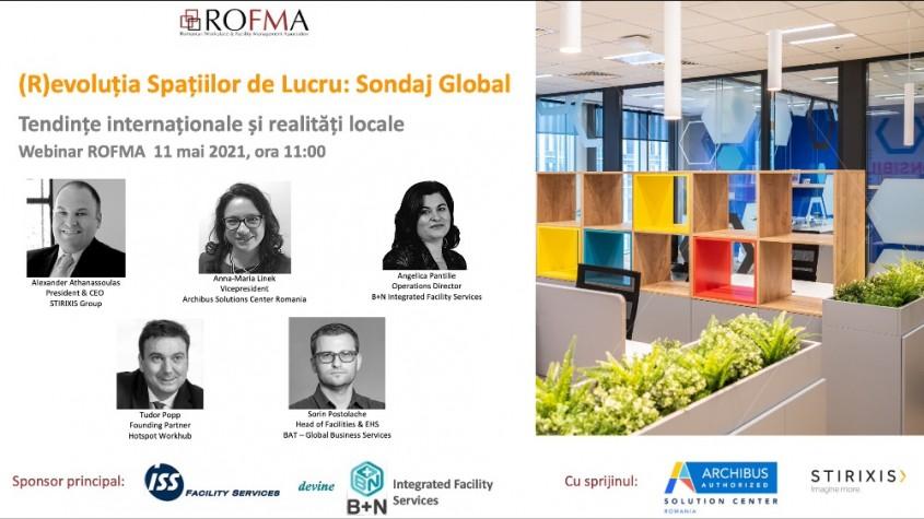 Webinar ROFMA: (R)evoluția Spațiilor de Lucru: Sondaj Global, 11 mai