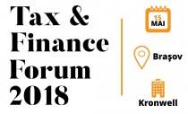 Tax & Finance Forum - Brașov: Specialiștii în fiscalitate analizează ultimele modificări legislative și prezintă standardele de raportare financiară internațională
