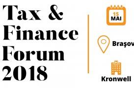 Tax & Finance Forum - Brașov Specialiștii în fiscalitate analizează ultimele modificări legislative și prezintă standardele
