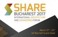 Prezente de exceptie la primul Forum de Arhitectura si Constructii al anului 2017 - SHARE Bucharest