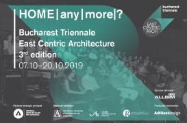 "A început Trienala Bucharest East Centric ""HOME/any/more?"""