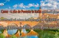 """Campania """"Came - 4 Zile de Poveste în Italia"""" continuă și anul acesta"""