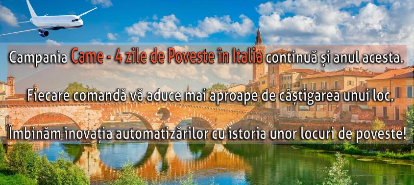 """banner campanie - Campania """"Came - 4 Zile de Poveste în Italia"""" continuă și anul acesta"""