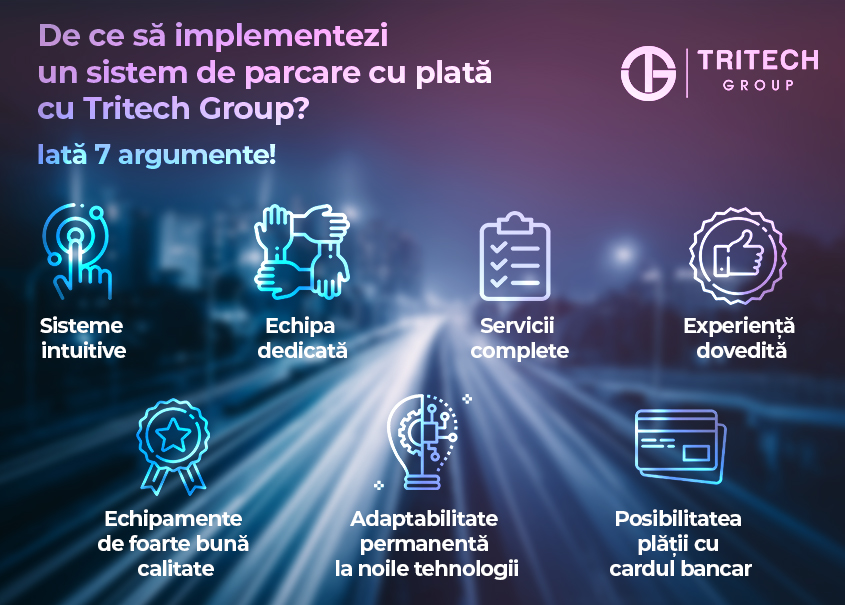 De ce să implementezi un sistem de parcare cu plată cu Tritech Group? Iată 7 argumente!