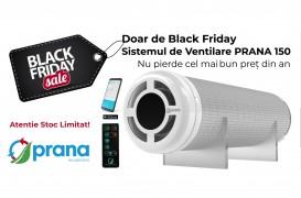 Black Friday pentru interioare sănătoase: Cumpără recuperatorul PRANA la cel mai bun preț