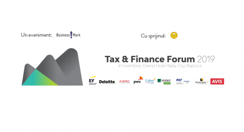 Tax & Finance Forum 2019 Despre tendințele și politicile fiscale la nivel internațional și din România