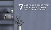 7 motive să alegi tapet pentru ambientarea unei construcții noi Suprafața peretelui nu trebuie adusă la