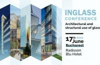 INGLASS, conferința specialiștilor în utilizarea arhitecturală și structurală a sticlei în construcții