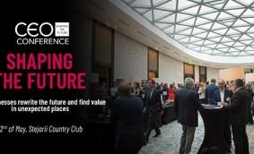 CEO Conference - Shaping the Future: Evenimentul anual de referință al mediului de afaceri din România are loc marți, 22 mai 2018, în București