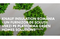 Knauf Insulation – furnizor de soluţii verzi pe platforma Green Homes Solutions