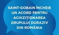 Saint-Gobain cumpără grupul Duraziv din România Prezentă pe piața materialelor de construcții din România de 18