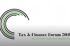 Tax & Finance Forum 2018 - 24 aprilie, Palas Iași