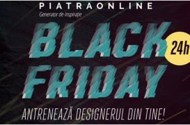 De Black Friday 2019, PIATRAONLINE surprinde din nou