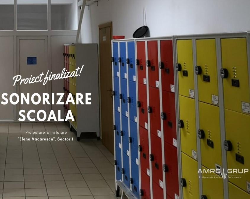 Despre eficienţă şi siguranţă – sonorizarea şcolii Elena Văcărescu din Bucureşti
