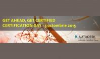 Certification Day - 5 octombrie 2015 Testati-va cunostintele si obtineti o diploma Autodesk recunoscuta international Rezervati-va