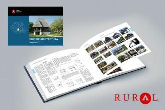 Argeș. Ghid de arhitectură pentru încadrarea în specificul local din mediul rural