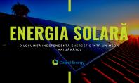Energia solară – o locuință independentă energetic într-un mediu mai sănătos Ce implică mai exact acest