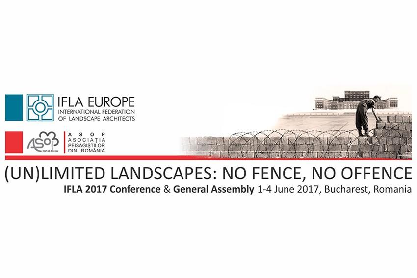 Peisaje nelimitate în cadrul Conferinței IFLA Europe 2017 - 1 iunie 2017, București