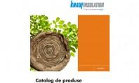 Noul catalog de produse Knauf Insulation - produse de izolatie cu inalta eficienta energetica Solutii complete