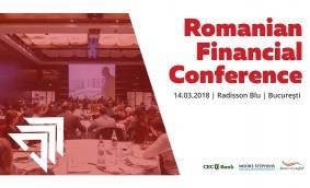 Evoluția sectorului financiar-bancar, dezbătută la Romanian Financial Conference