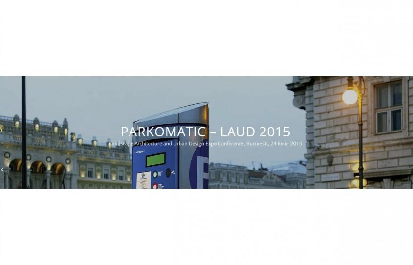 Parkomatic Laud - Landscape Architecture and Urban Design Expo Conference