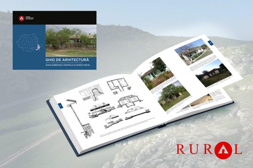Dobrogea Centrală și Munții Măcin. Ghid de arhitectură pentru încadrarea în specificul local din mediul rural