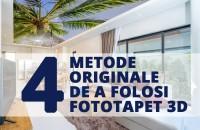 4 metode originale de a folosi fototapetul 3D