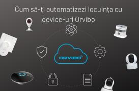 Cum să-ţi automatizezi locuinţa cu device-uri Orvibo