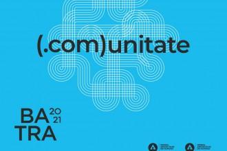 S-a dat startul înscrierilor la Concursul BATRA 2021! ( com)unitate tema de anul acesta a Bienalei