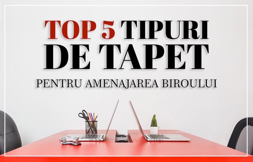 TOP 5 tipuri de tapet pentru amenajarea biroului