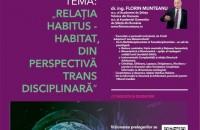 """Conferinţa """"Peisaj şi Teritoriu"""" / """"Relația Habitus-Habitat din perspectivă transdisciplinară""""- 10 martie 2021, ora 19:00"""