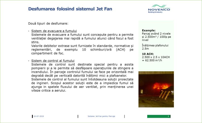 Desfumarea folosind sistemul jet-fan