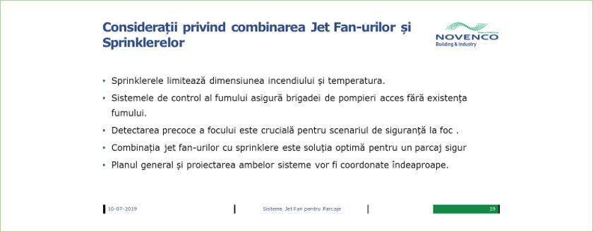 Consideratii privind combinarea jet-fan-urilor si a sprinklerelor