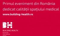 Un proiect unic de comunicare interprofesionala medici si arhitecti Building Health Bucharest International Forum 2015 este