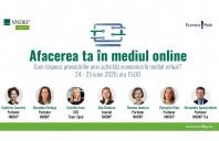 """Webinariile """"Afacerea ta în mediul online"""" - Cum răspunzi provocărilor"""