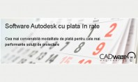 Software Autodesk in rate! CADWARE Engineering va pune la dispozitie modalitatea de plata in rate lunare