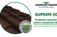 Wetterbest lansează SUPREM50, protecția pentru acoperiș cu cea mai mare rezistență la coroziune și raze UV