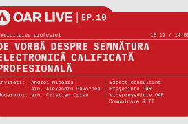 OAR LIVE: De vorbă despre semnătura electronică calificată – vineri, 18 decembrie 2020