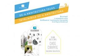 Evenimentul organizat de asociatia De-a arhitectura in luna noiembrie