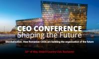 CEO Conference - Shaping the Future În 50 de ani vom vedea mai multe schimbări decât