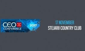 CEO Conference - Shaping the future; Evenimentul anual de referință pentru elitele mediului de afaceri românesc are loc la București, în data de 17 noiembrie 2017