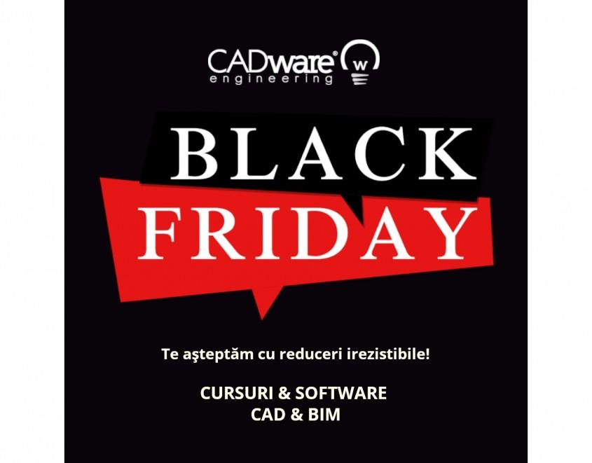 Săptămâna Black Friday Cele mai bune prețuri din an la cursuri și aplicaţii software CAD și
