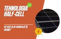 Tot ce trebuie să știi despre noua tehnologie cu celule solare <i>Half-Cell</i>