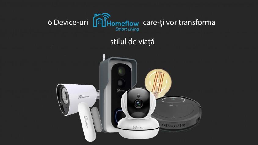 6 device-uri inteligente HomeFlow care-ţi vor transforma stilul de viaţă