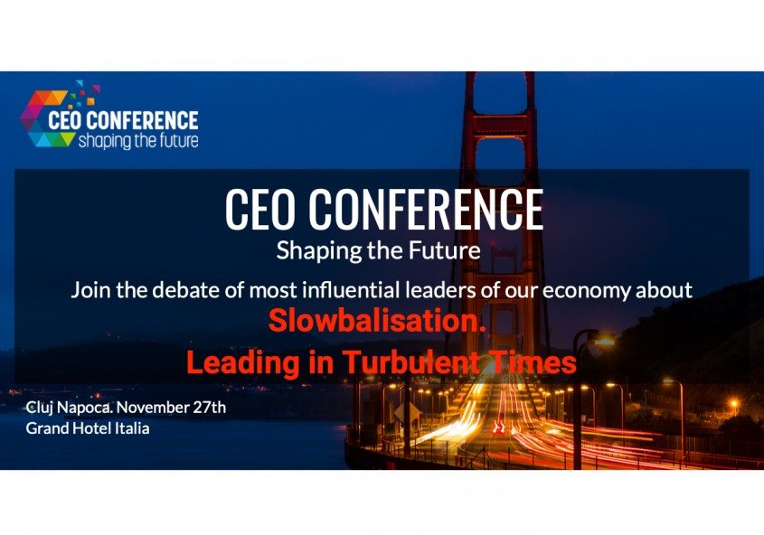 CEO Conference - Shaping the Future - 27 noiembrie 2019, Cluj-Napoca