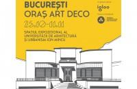 """B:MAD 3.0 """"București - Oraș Art Deco"""" - redescoperire, contextualizare, dezbatere"""