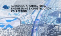 Autodesk Architecture Engineering & Construction Collection pachetul BIM esential pentru proiecte de arhitectura infrastructura si constructii