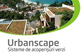 Urbanscape - Sisteme de acoperisuri verzi