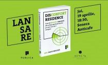 Prima carte din România despre apartamentul pe care il vrei - Doar pentru cine vrea confort
