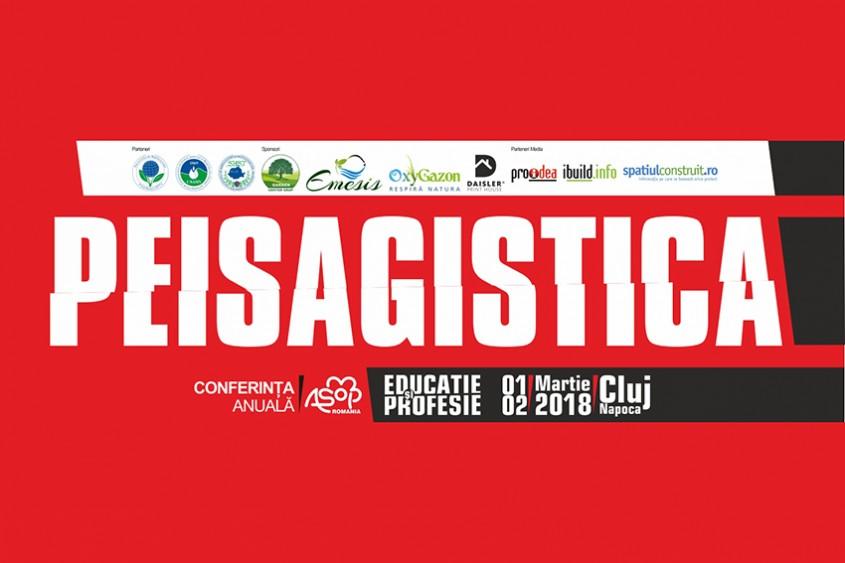 """Peisagiștii se reunesc la Cluj pentru Conferința Anuală AsoP România 2018  """"PEISAGISTICA – Educație și Profesie"""""""